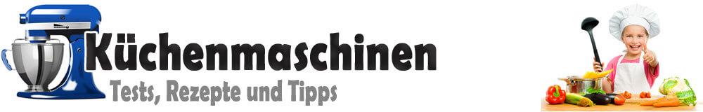 Küchenmaschinen 2017 – Kuechenmaschinenwelt.de